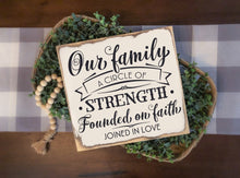 Our Family is a Circle of Strength - Sawdust & Swirls