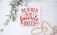 Rescued is My Favorite Breed - Sawdust & Swirls