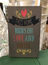This Home Runs on Love and Coffee - Sawdust & Swirls