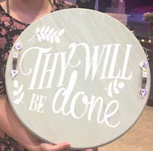 Thy Will Be Done - Sawdust & Swirls