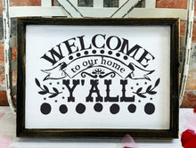 Welcome To Our Home Y'all - Sawdust & Swirls