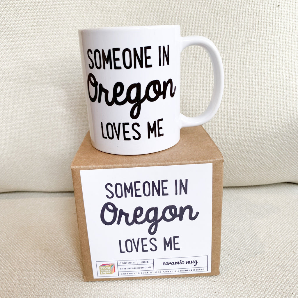 Someone in Oregon Loves You Mug