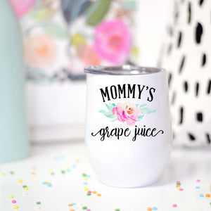 Mommies Grape Juice Wine Mug
