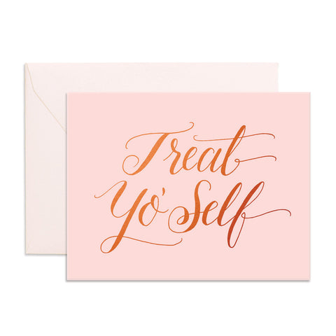 Treat Yo' Self Greeting Card - Min. of 6 per style