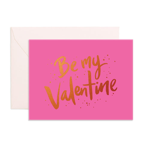 Be My Valentine Greeting Card - Min. of 6 per style