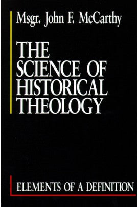 The Science of Historical Theology: Elements of a Definition