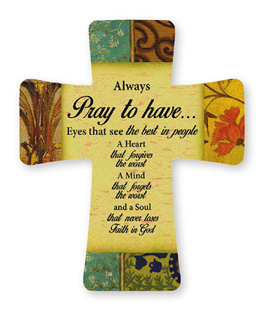Always Pray Ceramic Cross