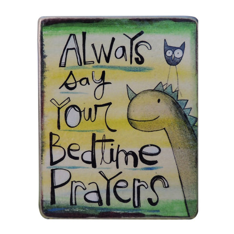 Say Your Bedtime Prayers Metal Plaque