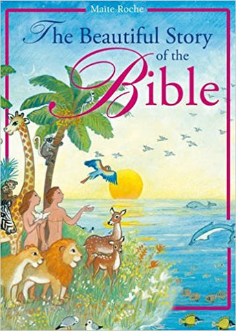 The Beautiful Story of the Bible