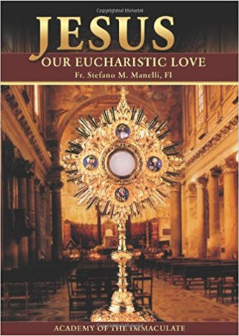 Jesus Our Eucharistic Love
