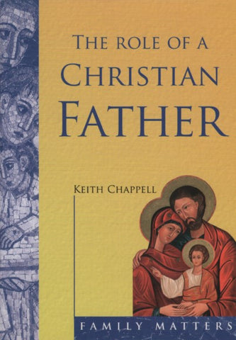 The role of a Christian Father