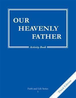 Our Heavenly Father Activity Book (Grade 1)