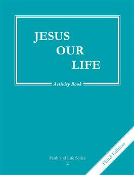 Jesus Our Life Activity Book (Grade 2)