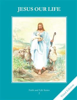 Jesus Our Life Text Book (Grade 2)