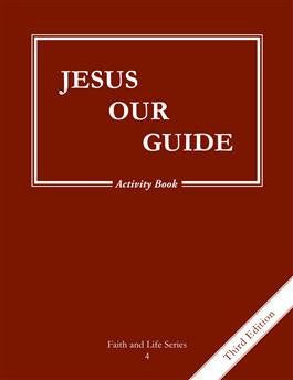 Jesus Our Guide Activity Book (Grade 4)