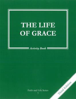 The Life of Grace Activity Book (Grade 7)