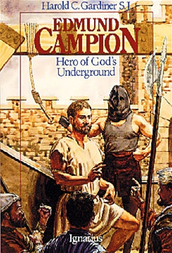 Edmund Campion Hero of God's Underground