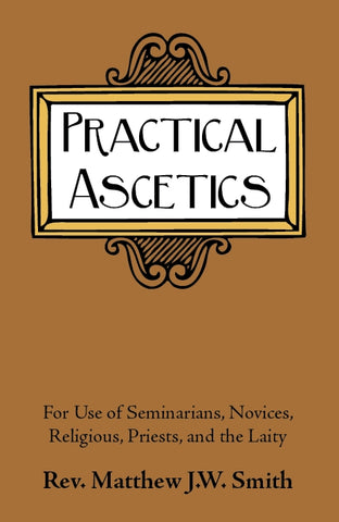 Practical Ascetics