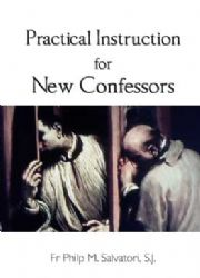 Practical Instruction for New Confessors