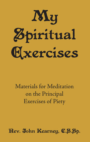 My Spiritual Exercises