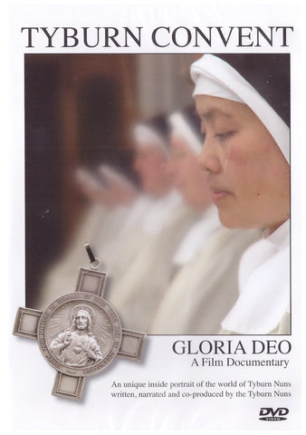 Tyburn Convent: Gloria Deo