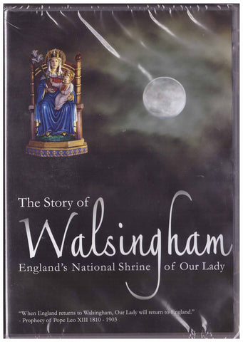 The Story of Walsingham: England's National Shrine