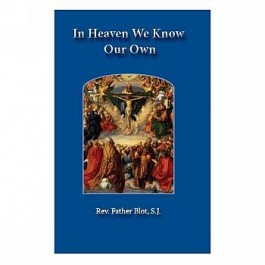 In Heaven We Know Our Own