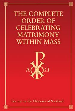 The Complete Order of Celebrating Matrimony Within Mass