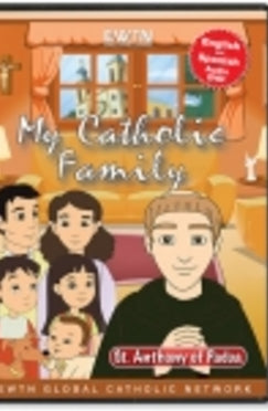My Catholic Family - St. Anthony of Padua