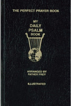 The Perfect Prayer Book: My Daily Psalm Book