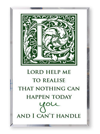 Glass Mirror Plaque - Lord Help Me