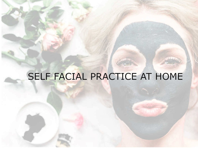 Self facial practice at home