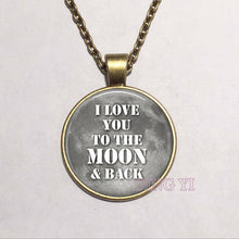I love you to the moon and back Necklace Moon Pendant Galaxy Outer Space Jewelry Outer Space