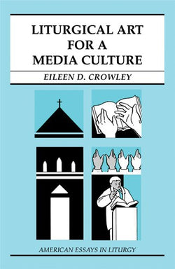 Liturgical Art For A Media Culture - NN29680