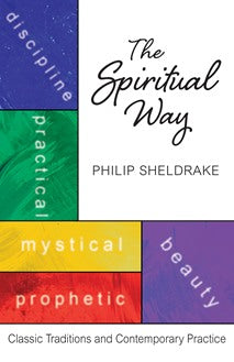 The Spiritual Way Classic Traditions and Contemporary Practice - NN4458