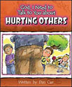 God, I need to talk to you about Hurting Others - GJ562252