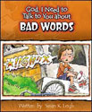 God, I need to talk to you about Bad Words - GJ562329
