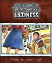 God, I need to talk to you about Laziness - GJ562341