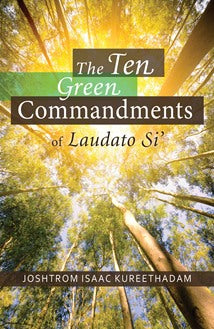 The Ten Green Commandments of Laudato Si - NN6363