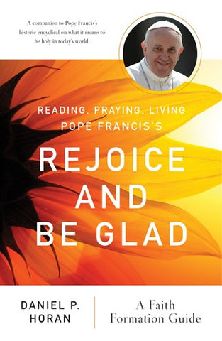 Reading, Praying, Living Pope Francis's Rejoice and Be Glad - NN6407
