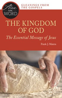 The Kingdom of God, the Essential Message of Jesus - NN6450