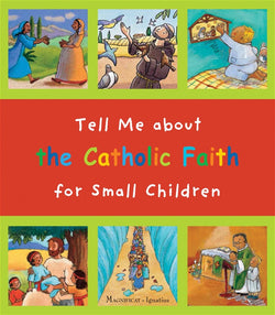 Tell Me about the Catholic Faith or Small Children - IPTMSCH