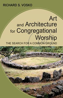 Art and Architecture for Congregational Worship - NN8471