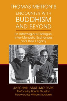 Thomas Merton's Encounter with Buddhism and Beyond - NN8474