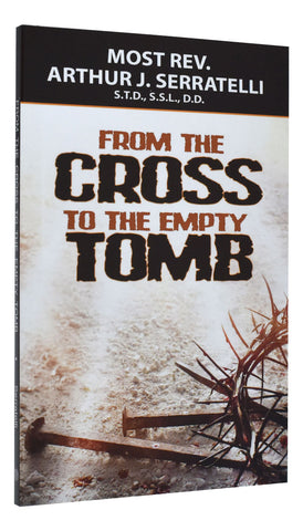 From the Cross to the Empty Tomb - GF92804