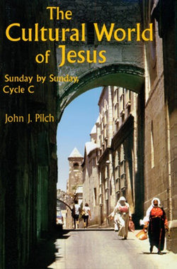 Cultural World of Jesus: Sunday by Sunday Cycle C - NN22889