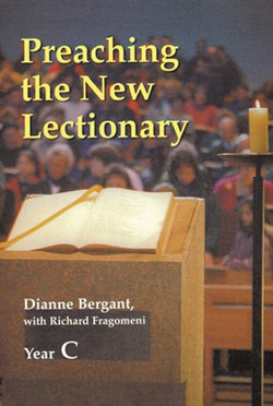 Preaching the New Lectionary: Year C-NN2474