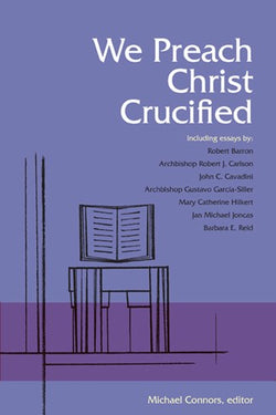 We Preach Christ Crucified-NN3823