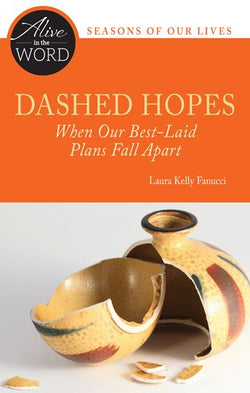 Dashed Hopes, When Our Best-Laid Plans Fall Apart - NN4502