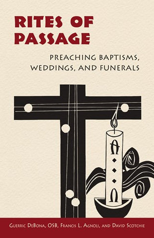 Rites of Passage: Preaching Baptisms, Weddings, and Funerals -NN4519